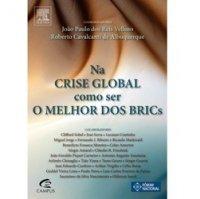 Na Crise Global, Como Ser o Melhor dos Brics