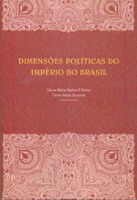 Dimensхes Políticas do Império do Brasil