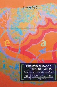 Intermidialidade e Estudos Interartes