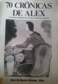 70 crônicas de Alex