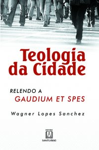 TEOLOGIA DA CIDADE