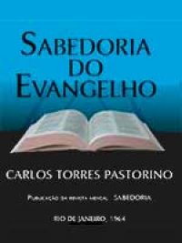 Sabedoria do Evangelho - Volume 1