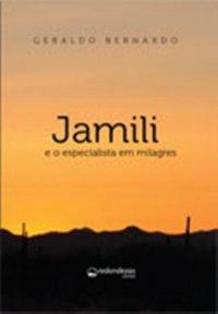 Jamili e o especialista em milagres