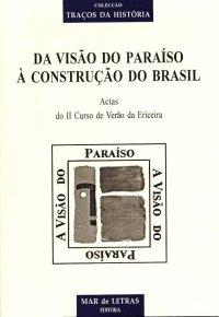 Da construção do paraíso а construção do Brasil