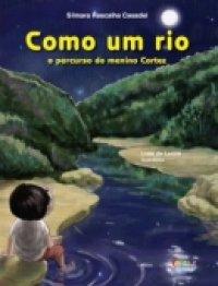 COMO UM RIO