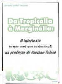 Da tropicália а marginália: o intertexto (