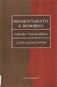 RESSENTIMENTO E REMORSO