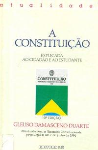 A constituição explicada ao cidadão e ao estudante.
