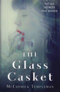 The Glass Casket