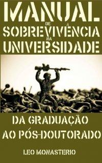 Manual de sobrevivкncia na Universidade: