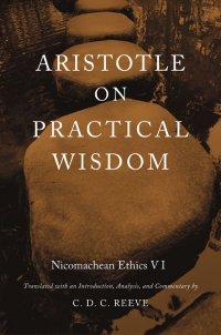 Aristotle on Practical Wisdom