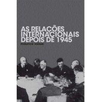 As Relaçхes Internacionais Depois de 1945