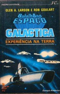 Galactica Experiкncia na Terra