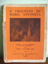 O Processo de Maria Antonieta
