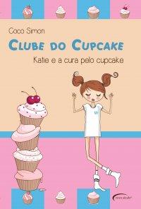 Katie e a Cura pelo Cupcake