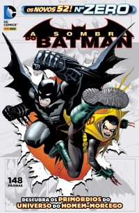 A Sombra do Batman ZERO - Os Novos 52