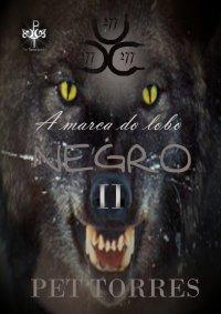 A marca do lobo negro II