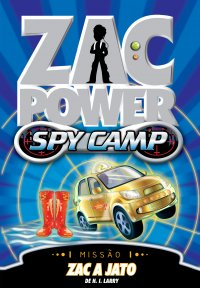 ZAC POWER SPY CAMP 07 - Zac a Jato