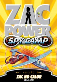 ZAC POWER SPY CAMP 08 - ZAC NO CALOR