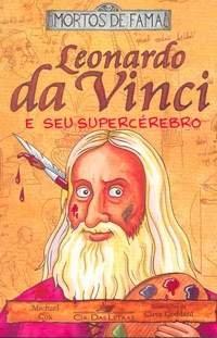 Leonardo Da Vinci e Seu Superc�rebro