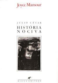 Júlio César - Histуria Nociva