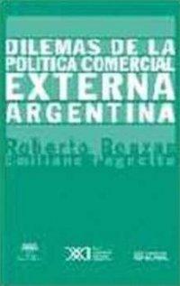 Dilemas de La Politica Comercial Externa Argentina
