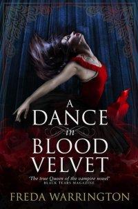 A Dance in Blood Velvet