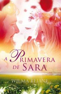 A Primavera de Sara
