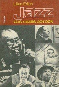 Jazz das raízes ao rock
