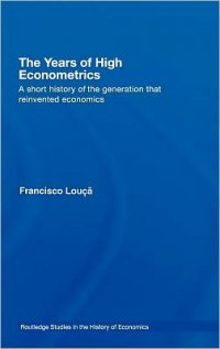 The Years of High Econometrics