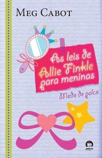 As Leis de Allie Finkle para meninas #04
