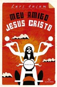http://www.leituranossa.com.br/2014/07/meu-amigo-jesus-cristo-lars-husum.html