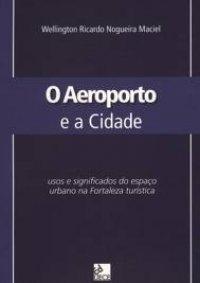 O Aeroporto e a Cidade