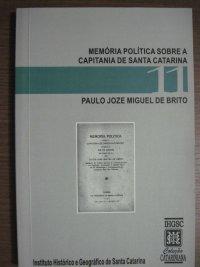 MEMУRIAS POLíTICAS SOBRE A CAPITANIA DE SANTA CATARINA