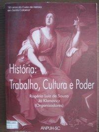 Histуria: Trabalho, Cultura e Poder