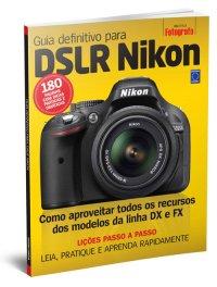 Guia Definitivo para DLSR Nikon