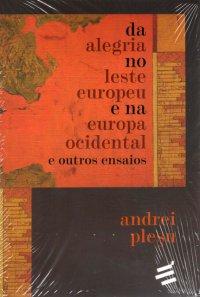 Da Alegria no Leste Europeu e na Europa Ocidental