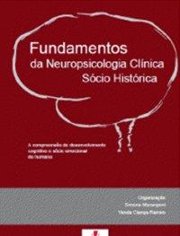 Fundamentos da Neuropsicologia Cl�nica S�cio Hist�rica