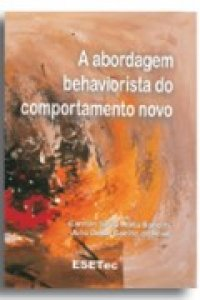 A abordagem behaviorista do comportamento novo