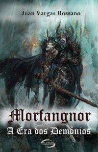 Morfangnor – A era dos demônios