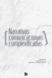 Narrativas comunicacionais complexificadas