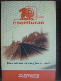 10 ANOS DE ESCRITURAS