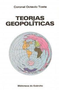 Teorias Geopolíticas