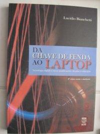 DA CHAVE DE FENDA AO LAPTOP