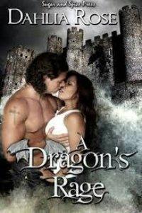A Dragon's Rage