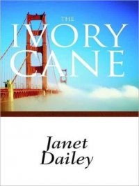 The Ivory Cane