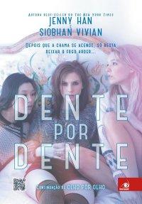 Resenha - Dente Por Dente - Olho por Olho - Livro 02 - Jenny Han, Siobhan Vivian