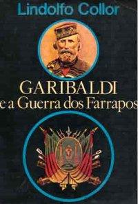 Garibaldi e a Guerra dos Farrapos
