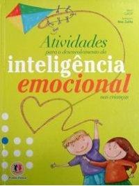 Atividades para o desenvolvimento da inteligкncia emocional nas crianças
