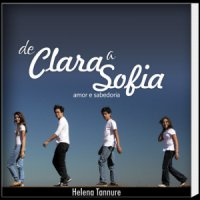 De Clara a Sofia - amor e sabedoria